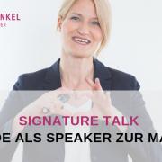 Signature Talk - werde als Speaker zur Marke