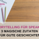 Storytelling für Speaker